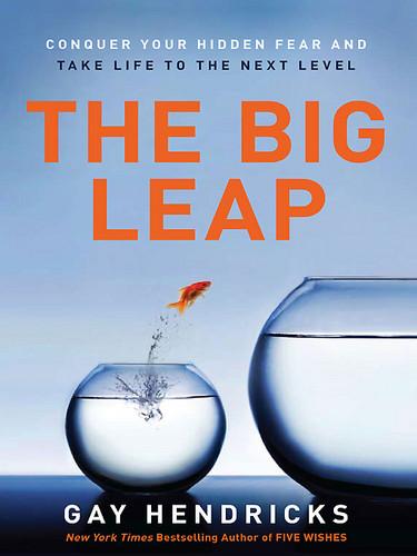 The Big Leap: Gay Hendricks